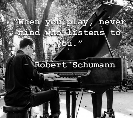 Robert Schumann Piano Quote