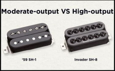 Moderate Output pickup Vs High Output pickup
