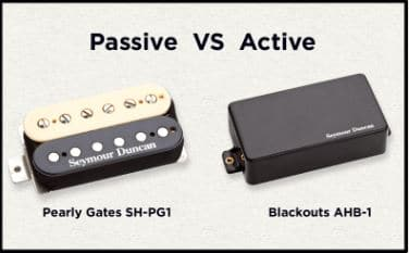 Passive Vs Active Pickups